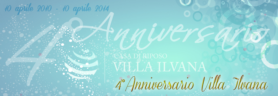 4° Anniversario di Villa Ilvana