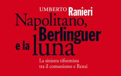 """Presentazione del libro: """"Napolitano, Berlinguer e la luna.   La sinistra riformista tra il comunismo e Renzi"""""""